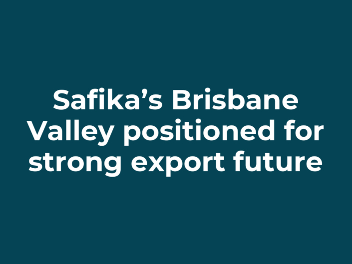 Safika's Brisbane Valley positioned for strong export future