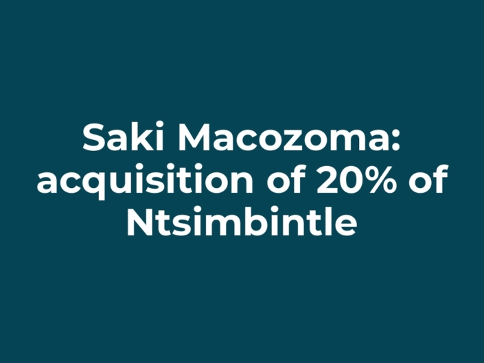 Saki Macozoma: acquisition of 20% of Ntsimbintle