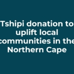 Tshipi donation to uplift local communities in the Northern Cape